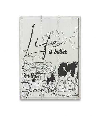 life is better on the farm feher deszkatabla