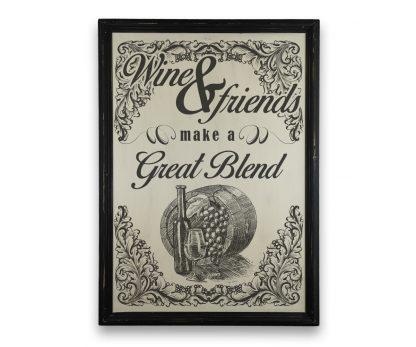 wine and friends make a great blend fekete kerettel