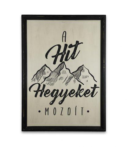a hit hegyeket mozdit vintage fekete keret