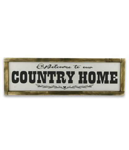 welcome to our country home Vintage feher fatabla rusztikus kerettel
