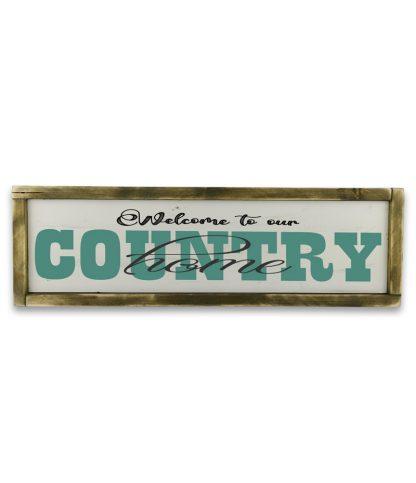 welcome to our country home kek Vintage feher fatabla rusztikus kerettel